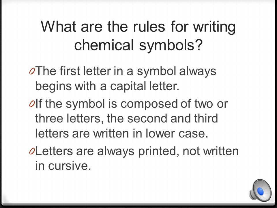 What are the rules for writing chemical symbols