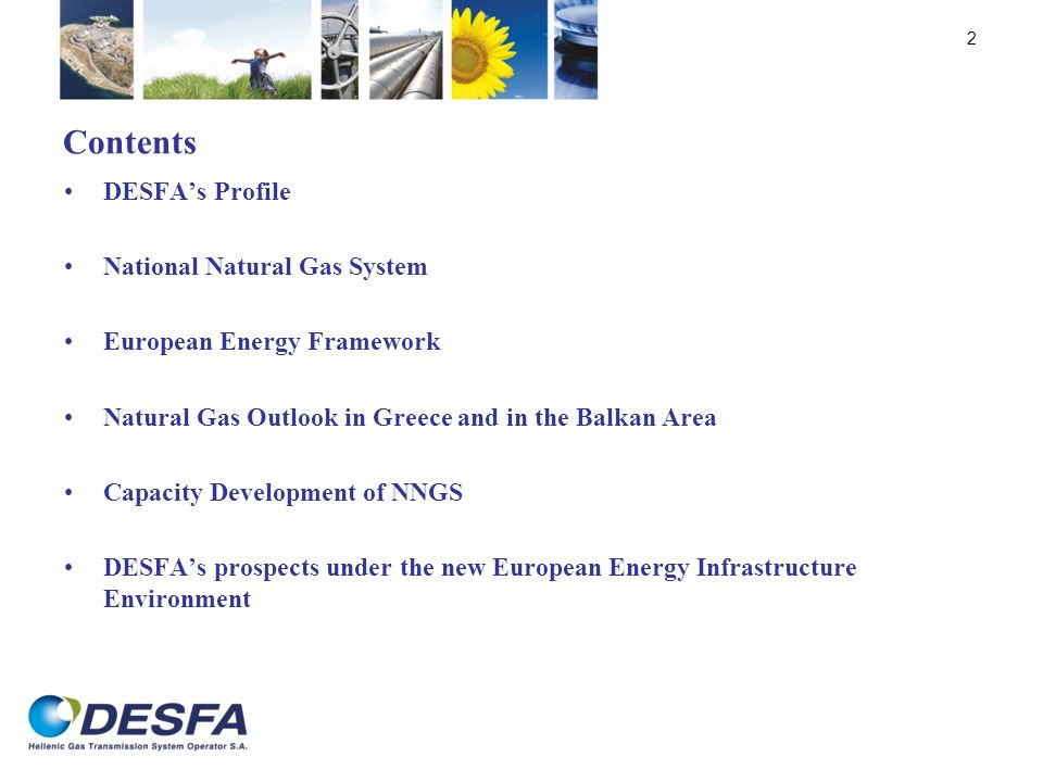 Contents DESFA's Profile National Natural Gas System
