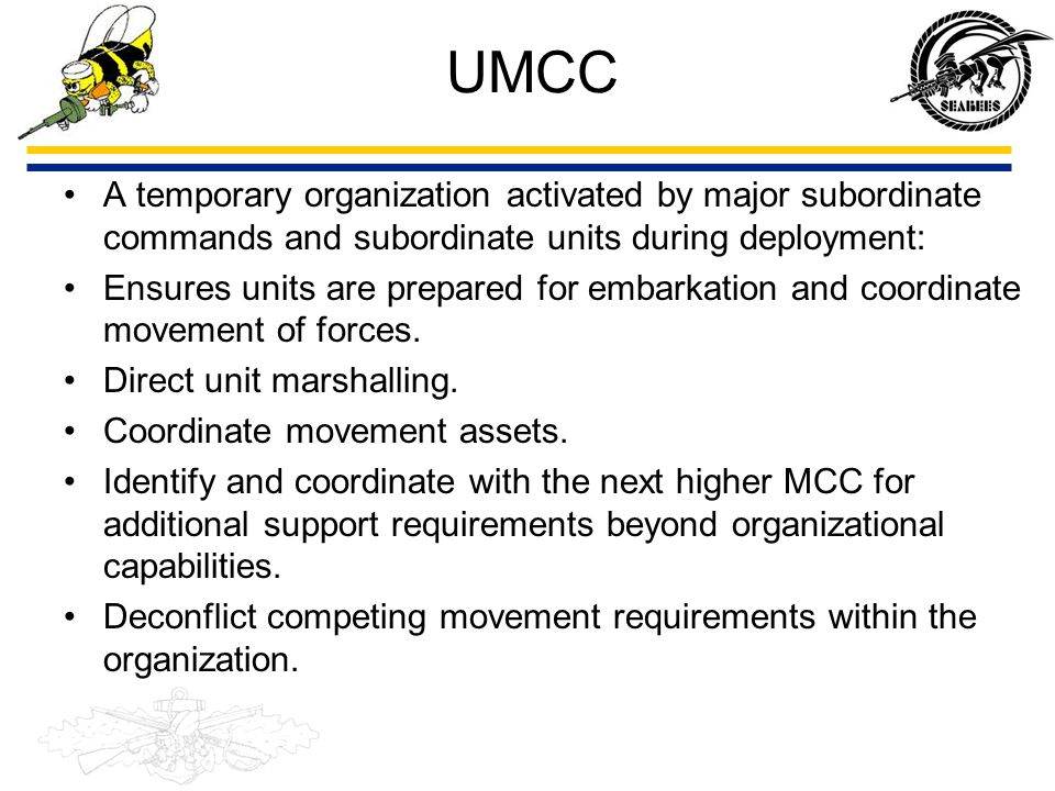UMCC A temporary organization activated by major subordinate commands and subordinate units during deployment: