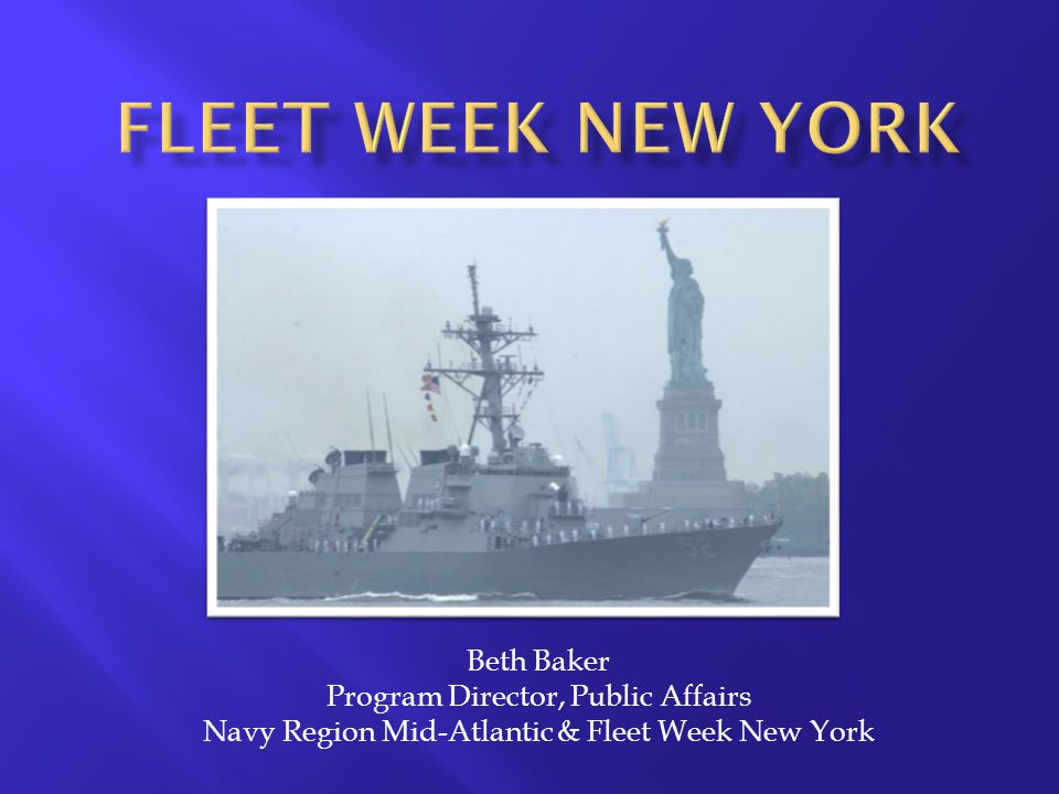 fleet Week new York Beth Baker Program Director, Public Affairs