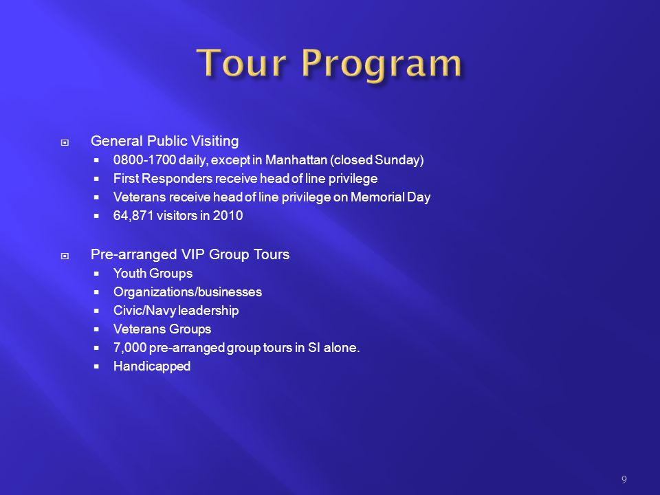 Tour Program General Public Visiting Pre-arranged VIP Group Tours