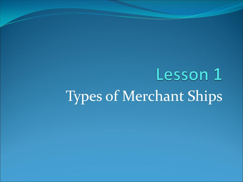 Types of Merchant Ships