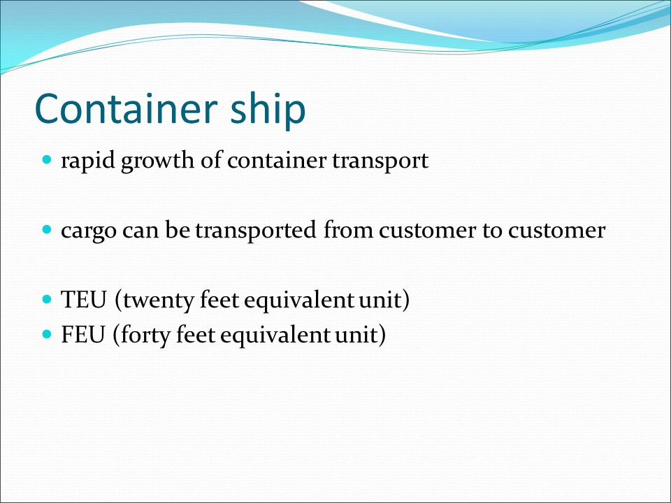 Container ship rapid growth of container transport