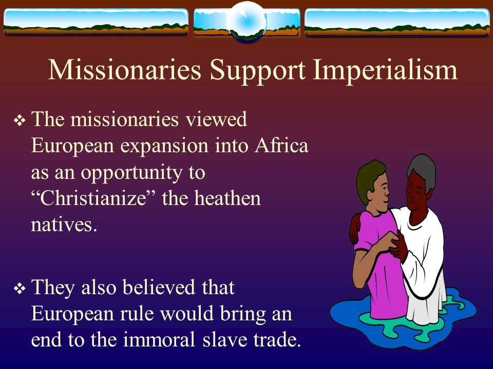 Missionaries Support Imperialism