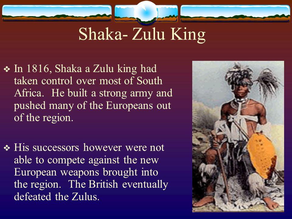 Shaka- Zulu King