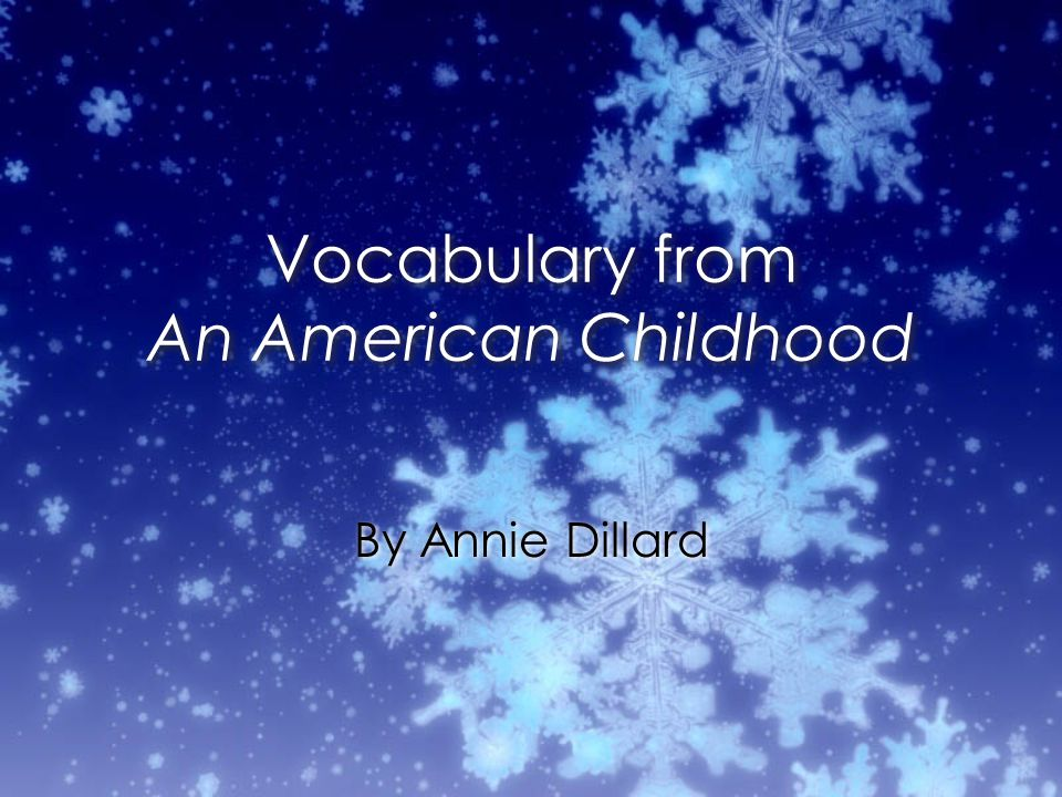 Vocabulary from An American Childhood