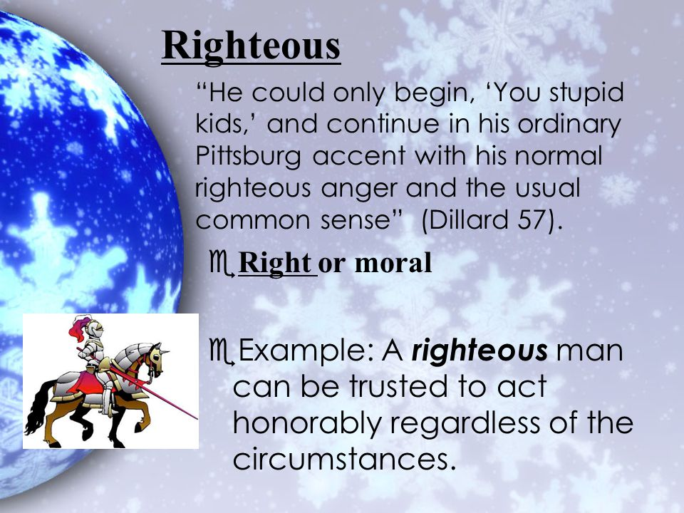 Righteous Right or moral