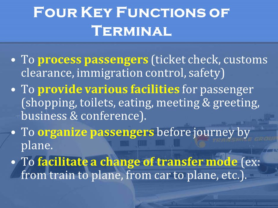 Four Key Functions of Terminal