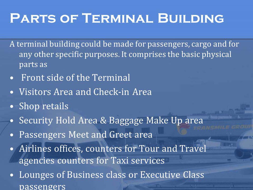 Parts of Terminal Building