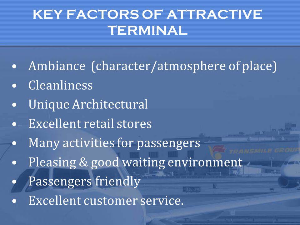 KEY FACTORS OF ATTRACTIVE TERMINAL