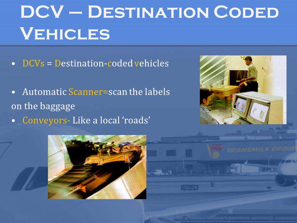 DCV – Destination Coded Vehicles
