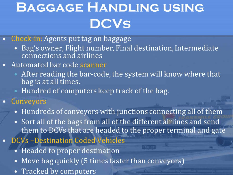 Baggage Handling using DCVs