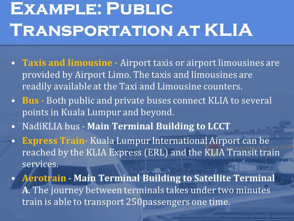 Example: Public Transportation at KLIA