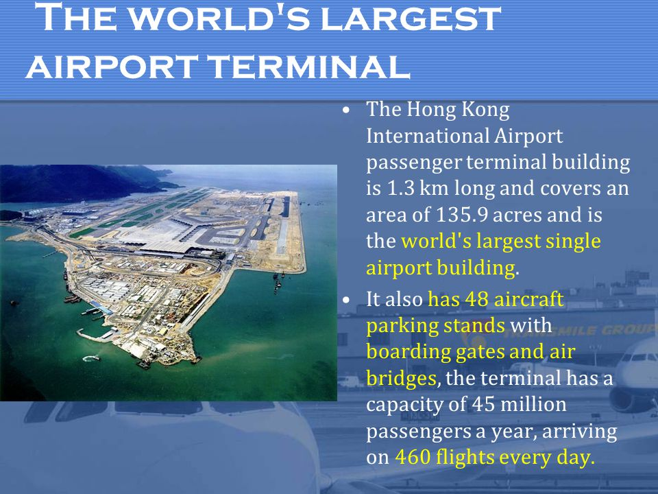 The world s largest airport terminal