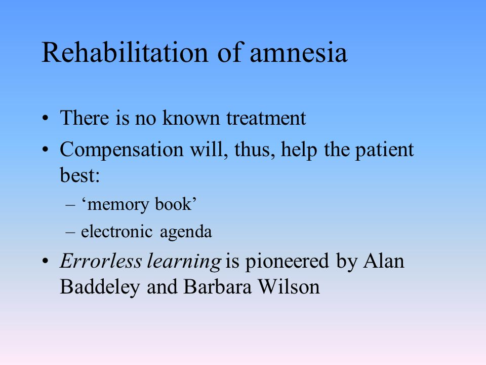 Rehabilitation of amnesia