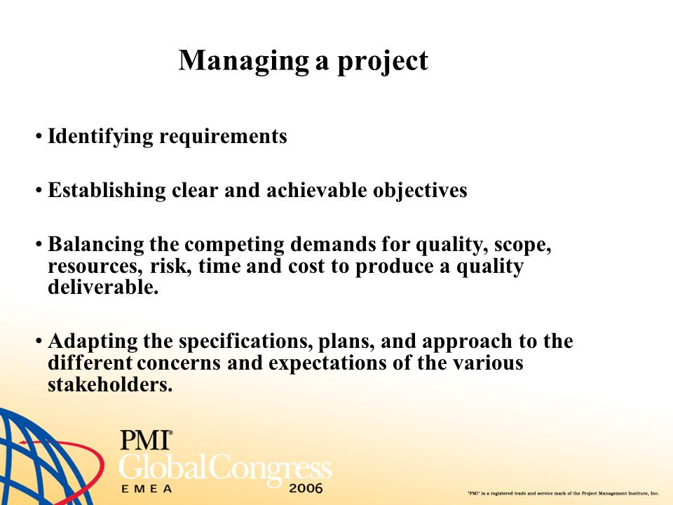 Managing a project Identifying requirements