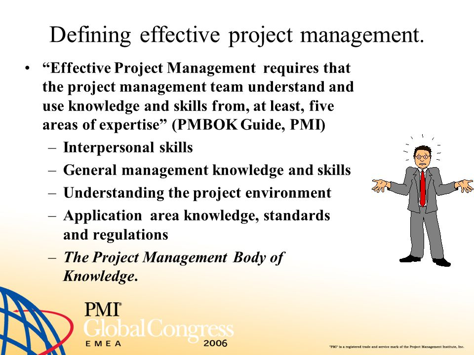 Defining effective project management.