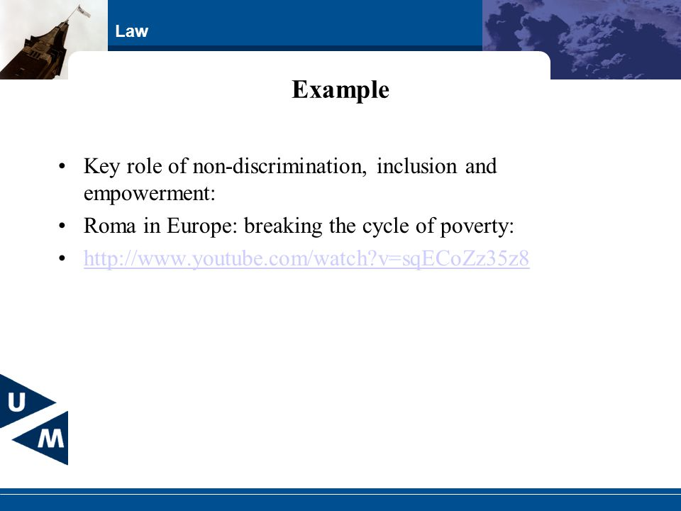 Example Key role of non-discrimination, inclusion and empowerment: