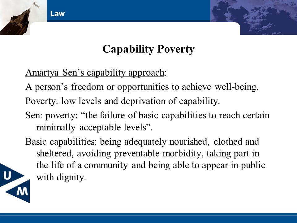 Capability Poverty Amartya Sen's capability approach: