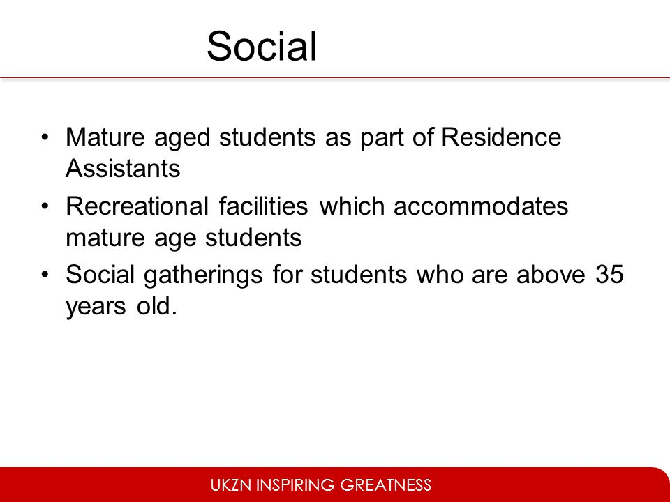 Social Mature aged students as part of Residence Assistants