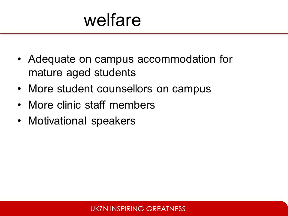 welfare Adequate on campus accommodation for mature aged students
