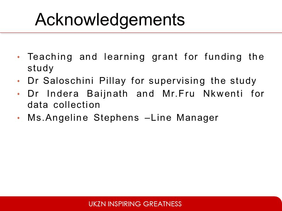 Acknowledgements Teaching and learning grant for funding the study