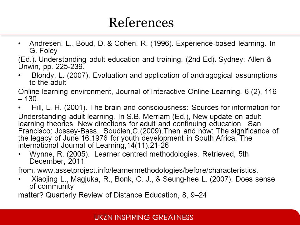 References Andresen, L., Boud, D. & Cohen, R. (1996). Experience-based learning. In G. Foley.