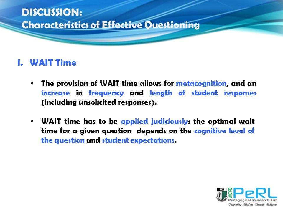 DISCUSSION: Characteristics of Effective Questioning