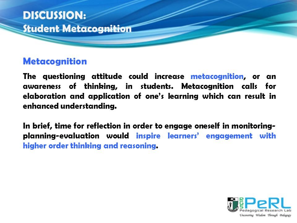 DISCUSSION: Student Metacognition