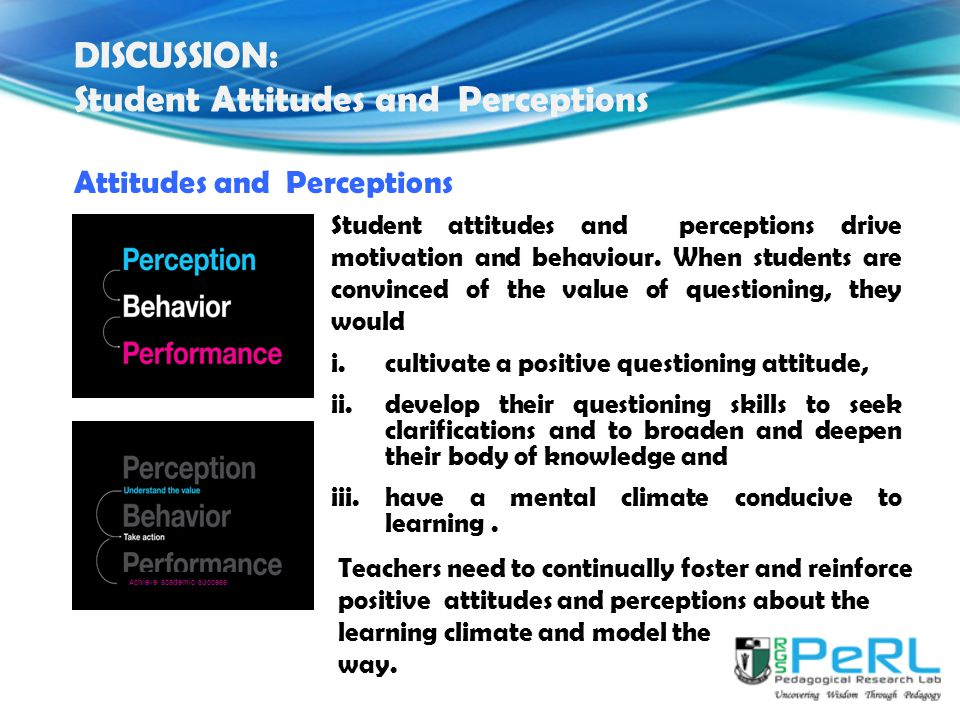 DISCUSSION: Student Attitudes and Perceptions