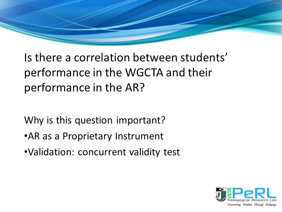 Is there a correlation between students' performance in the WGCTA and their performance in the AR
