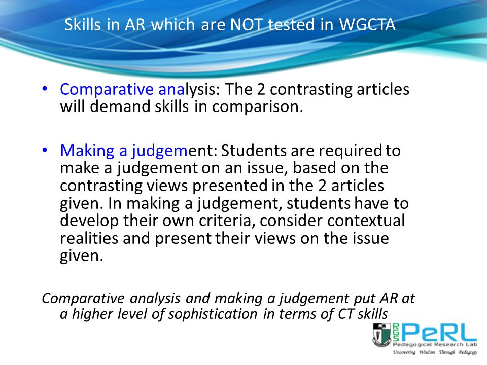 Skills in AR which are NOT tested in WGCTA