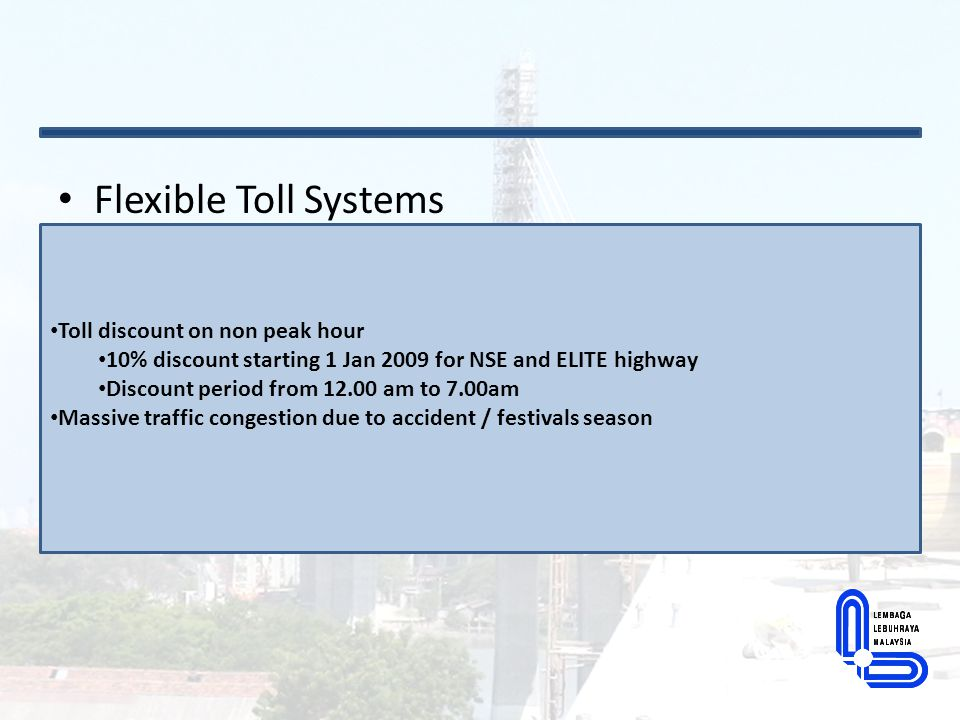 Flexible Toll Systems Toll discount on non peak hour