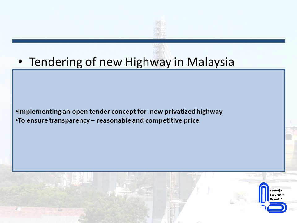 Tendering of new Highway in Malaysia