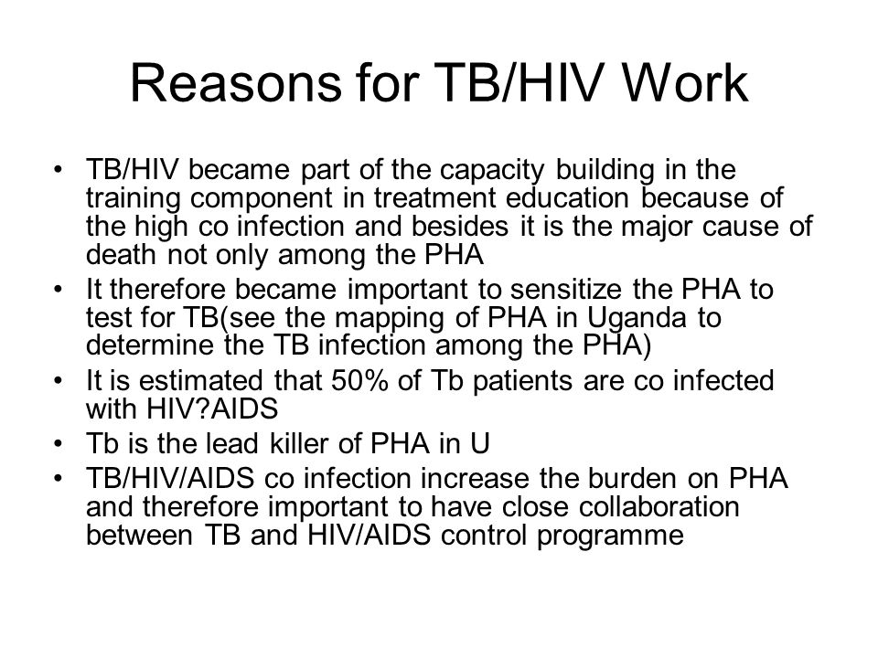Reasons for TB/HIV Work