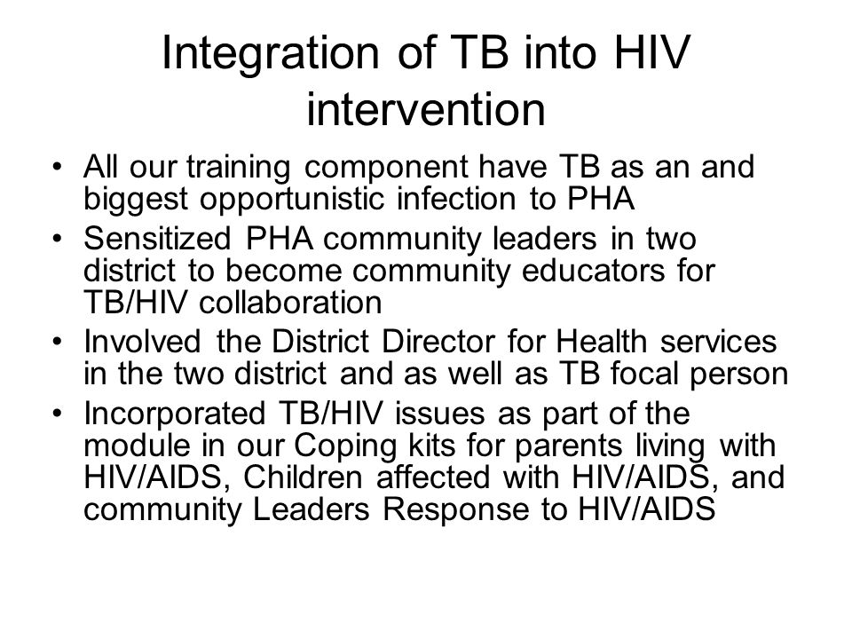 Integration of TB into HIV intervention