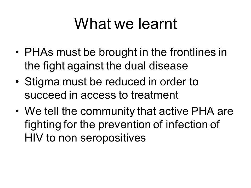 What we learnt PHAs must be brought in the frontlines in the fight against the dual disease.