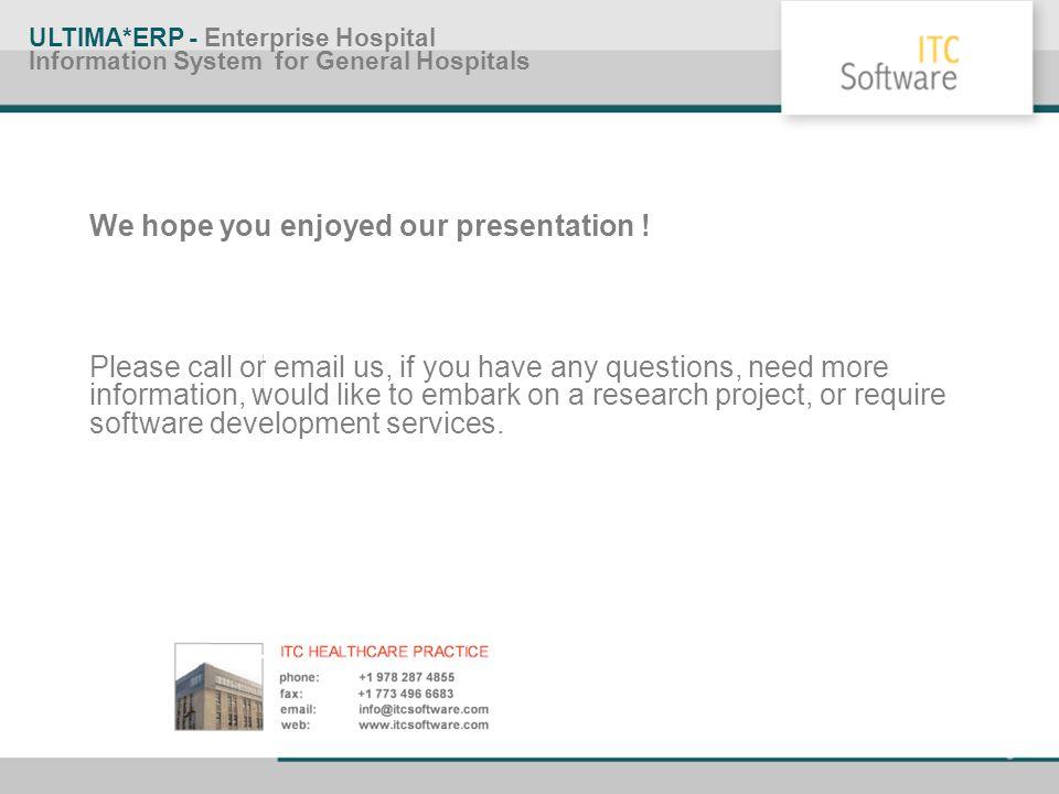 We hope you enjoyed our presentation !