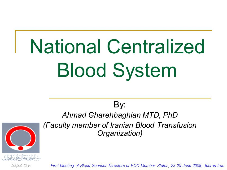 National Centralized Blood System
