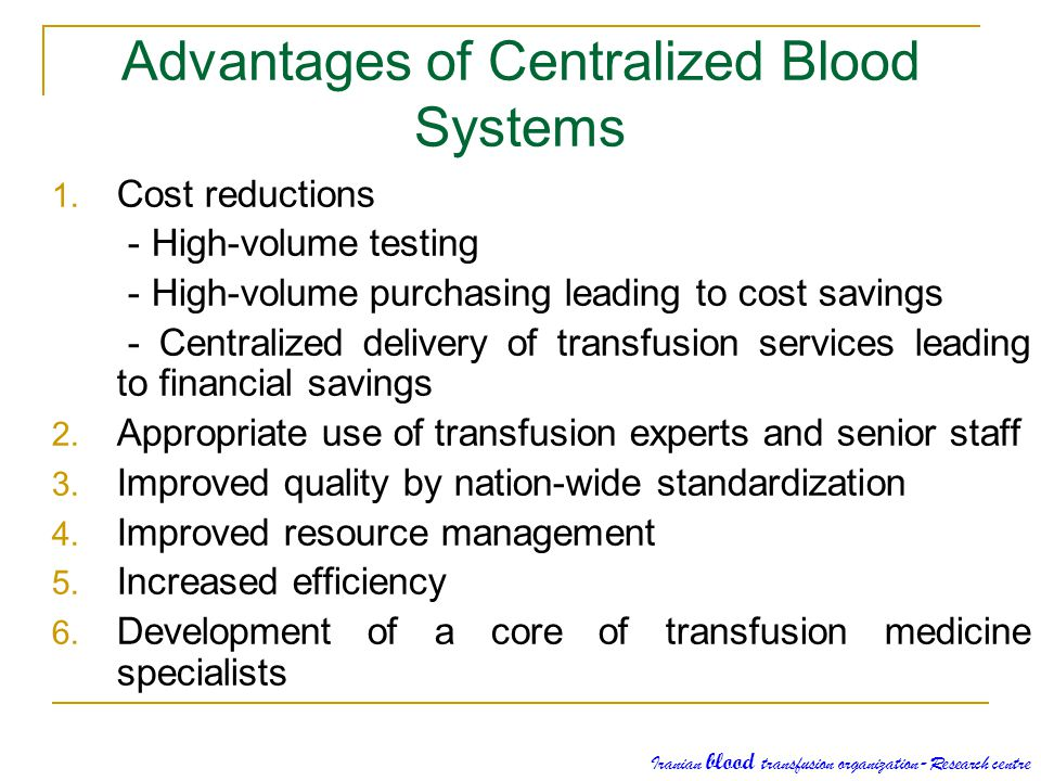 Advantages of Centralized Blood Systems