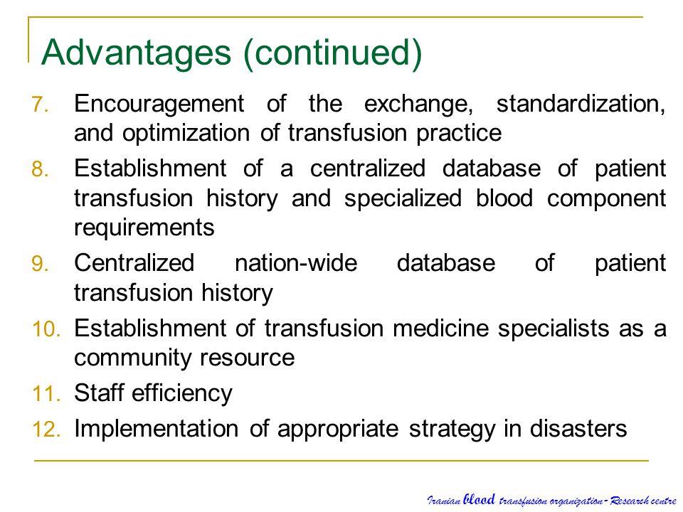Advantages (continued)
