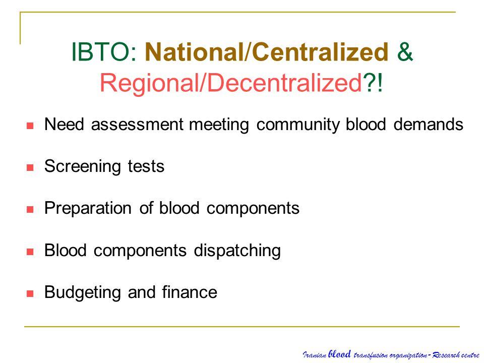 IBTO: National/Centralized & Regional/Decentralized !