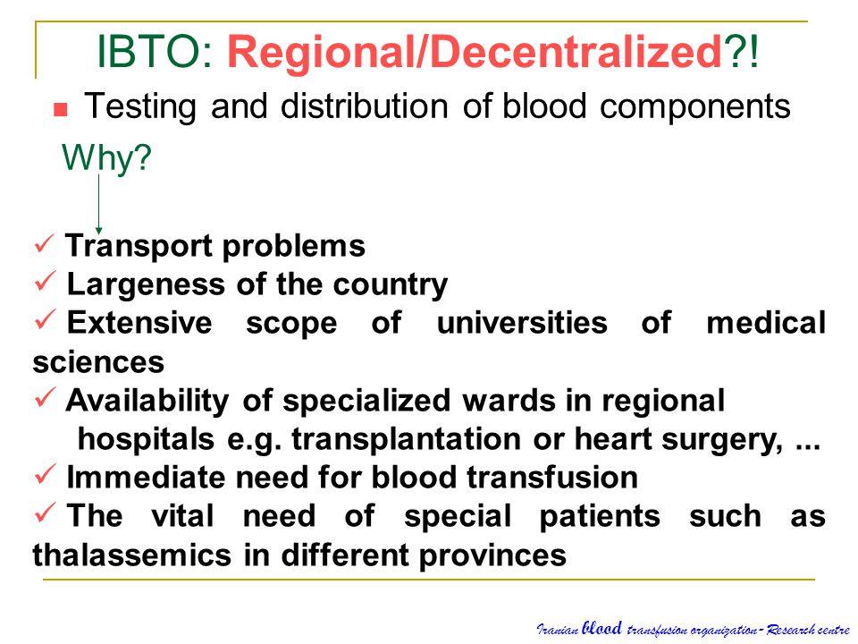 IBTO: Regional/Decentralized !