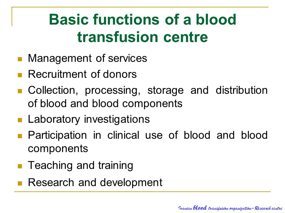 Basic functions of a blood transfusion centre