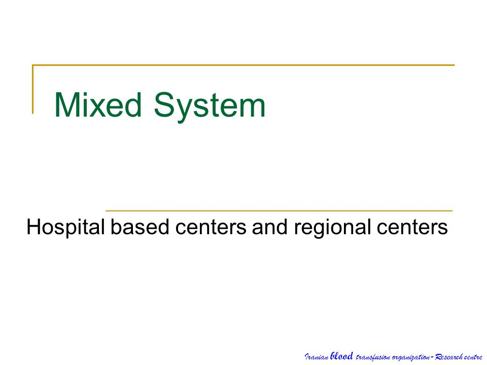 Hospital based centers and regional centers