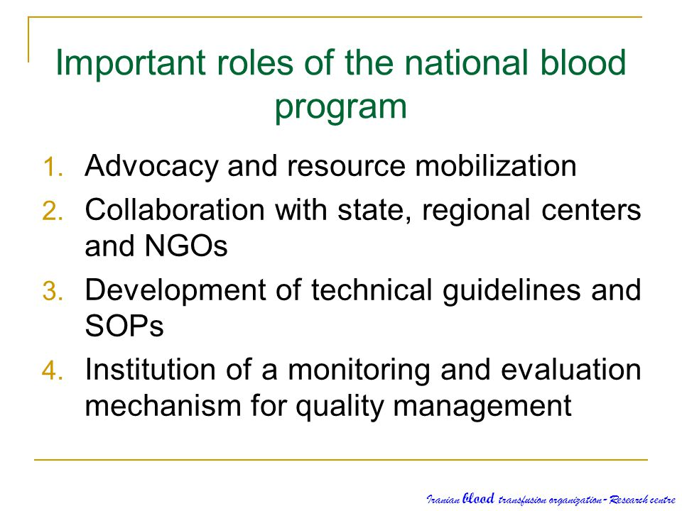 Important roles of the national blood program