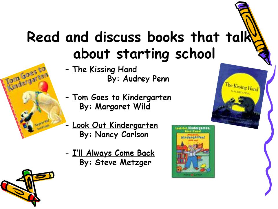 Read and discuss books that talk about starting school