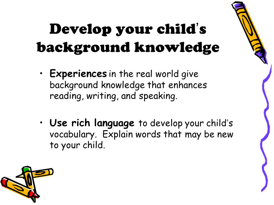 Develop your child's background knowledge