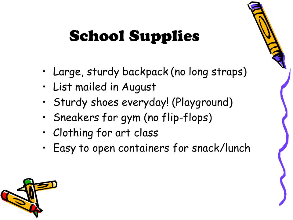 School Supplies Large, sturdy backpack (no long straps)
