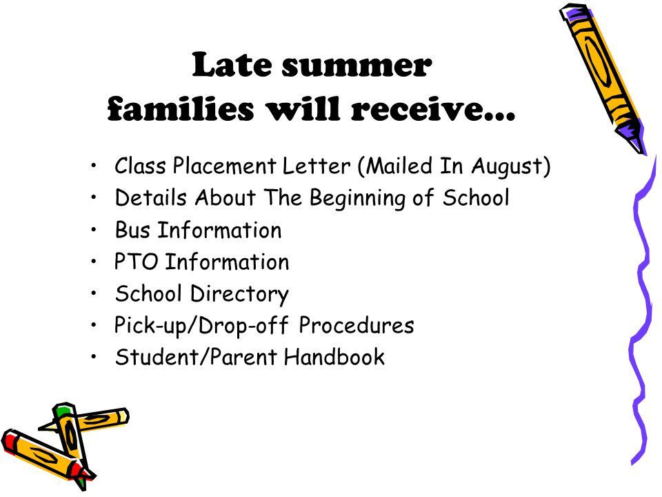 Late summer families will receive…